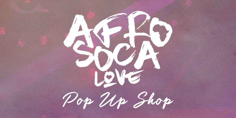 Afro Soca Love - Paris Pop Up Shop