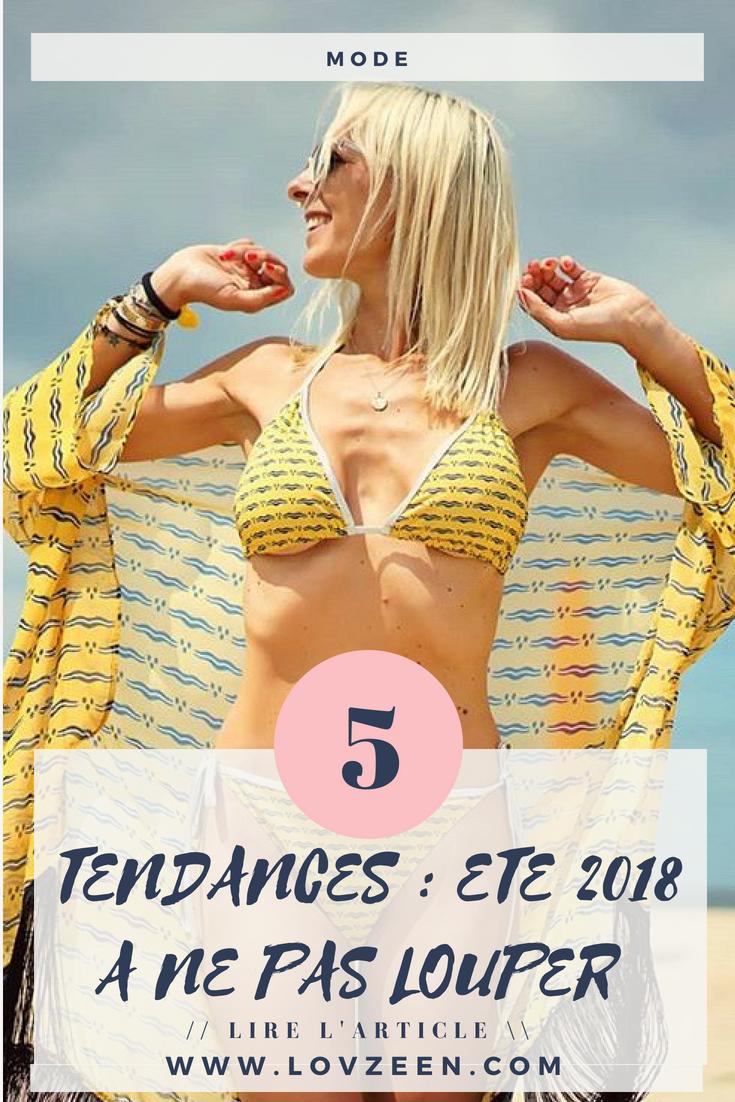 ETE 2018 5 tendances à ne pas louper